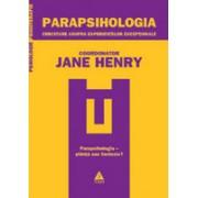 Parapsihologia. Cercetare asupra experienţelor excepţionale