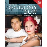 Sociology Now by Professor Department of Sociology Michael S Kimmel