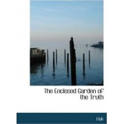 The Enclosed Garden of the Truth by Hak