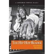 The Hip Hop Reader: Longman Topics Reader by Tim Strode