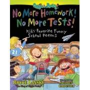 No More Homework, No More Tests by Bruce Lansky