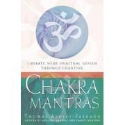 Chakra Mantras by Thomas Ashley-Farrand