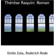 Therese Raquin by Roderich Rode Emile Zola