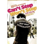 Can't Stop, Won't Stop by Jeff Chang