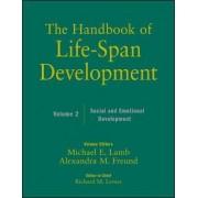 The Handbook of Life-Span Development: Social and Emotional Development v. 2 by Willis F. Overton