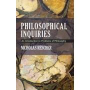 Philosophical Inquiries by Nicholas Rescher