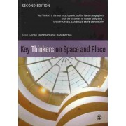 Key Thinkers on Space and Place by Rob Kitchin