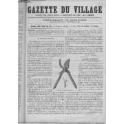 Gazette Du Village Sixième Année N° 19 - Sécateur Couvreux. Culture Du Sarrasin. Bonne Culture Et Bon Emploi De La Fève De Marais. Mangeoire-Râtelier Circulaire. Deux Nouvelles ...