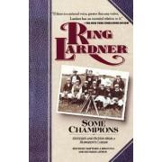 Some Champions by Ring W. Lardner