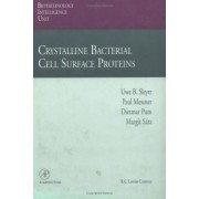 Crystalline Bacterial Cell Surface Proteins by Uwe B. Sleytr
