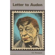Letter to Auden by Nigel Thompson