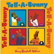 Tell-A-Bunny by Nancy Elizabeth Wallace
