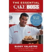 The Essential Cake Boss (A Condensed Edition of Baking with the Cake Boss) by Buddy Valastro