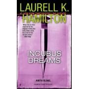 Incubus Dreams by Laurell K Hamilton