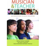 Musician and Teacher by Patricia Shehan Campbell