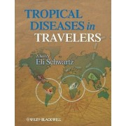 Tropical Diseases in Travelers by Eli Schwartz