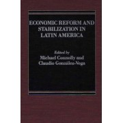 Economic Reform and Stabilization in Latin America by Michael Connolly