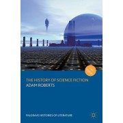 The History of Science Fiction (2nd Edition)
