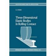 Three-Dimensional Elastic Bodies in Rolling Contact by J. J. Kalker