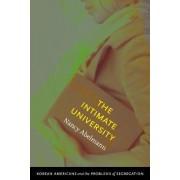 The Intimate University by Nancy Abelmann
