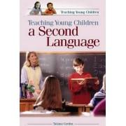 Teaching Young Children a Second Language by Tatiana Gordon