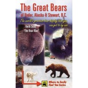 Great Bears of Hyder, Alaska and Stewart, B.C. by Keith Scott