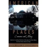 American Places by William E. Leuchtenburg