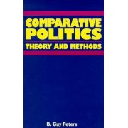 Comparative Politics by B. Guy Peters