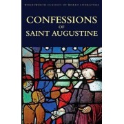 Confessions Of Saint Augustine by Augustine Hippo