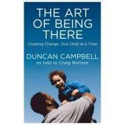 The Art of Being There: Creating Change, One Child at a Time