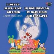 I Love to Sleep in My Own Bed Ik Hou Ervan Om in Mijn Eigen Bed Te Slapen by Shelley Admont