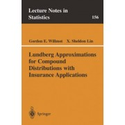 Lundberg Approximations for Compound Distributions with Insurance Applications by Gordon E. Willmot