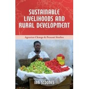 Sustainable Livelihoods and Rural Development by Research Fellow Ian Scoones