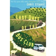 The Last Days of the Bus Club by Chris Stewart