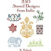 250 Stencil Designs from India by K. Prakash