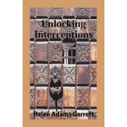 Unlocking Interceptions by Helen Adams Garrett