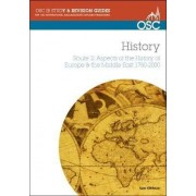 IB History Route 2: Aspects of the History of Europe & the Middle East 1750-2000 by Sam Olofsson