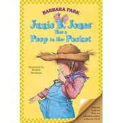 Junie B. Jones Has a Peep in Her Pocket by Barbara Park