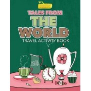Tales from the World Travel Activity Book by Smarter Activity Books For Kids