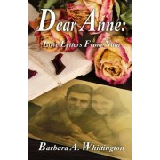 Dear Anne: Love Letters from Nam
