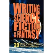 Writing Science Fiction and Fantasy by Gardner R. Dozois