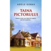 Taina pictorului - Adele Geras