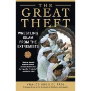 The Great Theft by Khaled M.Abou El Fadl