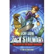 Secret Agent Jack Stalwart: Book 1: The Escape of the Deadly Dinosaur: USA by Elizabeth Singer Hunt