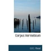 Corpus Hermeticum by G R S Mead