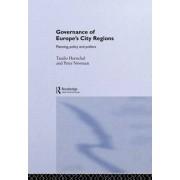 Governance of Europe's City Regions by Tassilo Herrschel