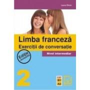 Limba Franceza - Exercitii de conversatie 2.