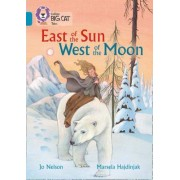 East of the Sun, West of the Moon by Jo Nelson