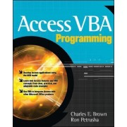 Access VBA Programming by Charles E. Brown