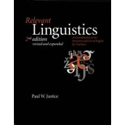 Relevant Linguistics by Paul W. Justice